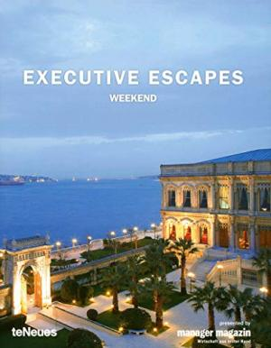 Executive Escapes: Weekend