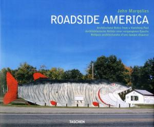Roadside America Architectectural Relics from a Vanishing Past