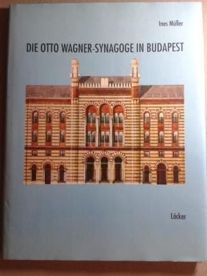 Die Otto Wagner - Synagoge in Budapest