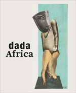 Dada Africa: Dialogue with the other