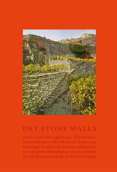 Dry Stone Walls: FUNDAMENTALS, CONSTRUCTION GUIDELINES, SIGNIFICANCE