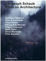 Christoph Schaub - Films on Architecture