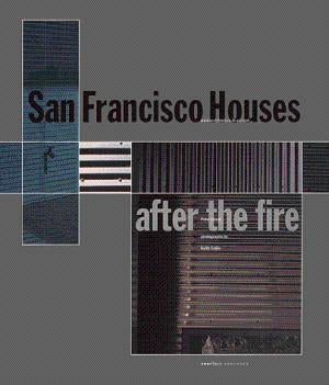 San Francisco Houses: After the Fire