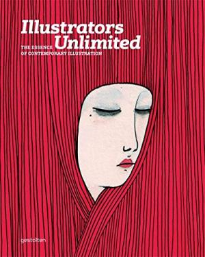 Illustrators Unlimited  The Essence Of Contemporary Illustration