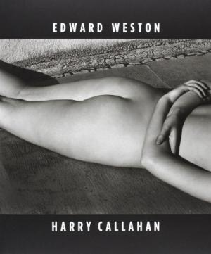 Edward Weston        Harry Callahan
