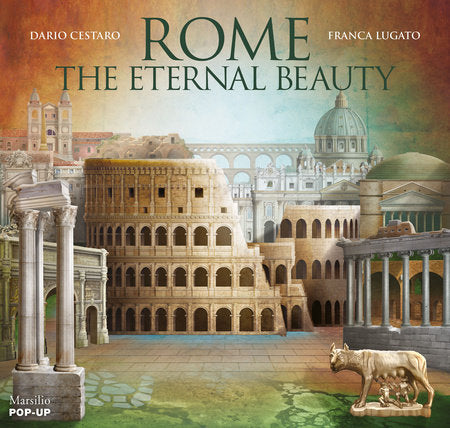 Rome: The Eternal Beauty: Pop-Up