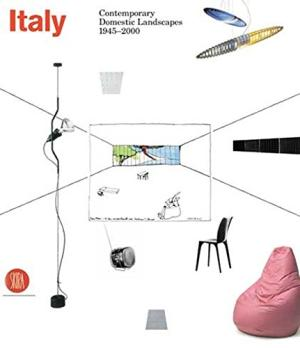 Italy: Contemporary Domestic Landscapes 1945-2000