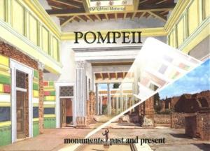 Pompeii: Monuments Past and Present