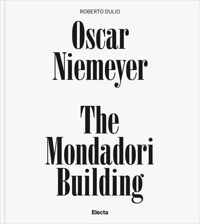 Oscar Niemeyer: The Mondadori Building