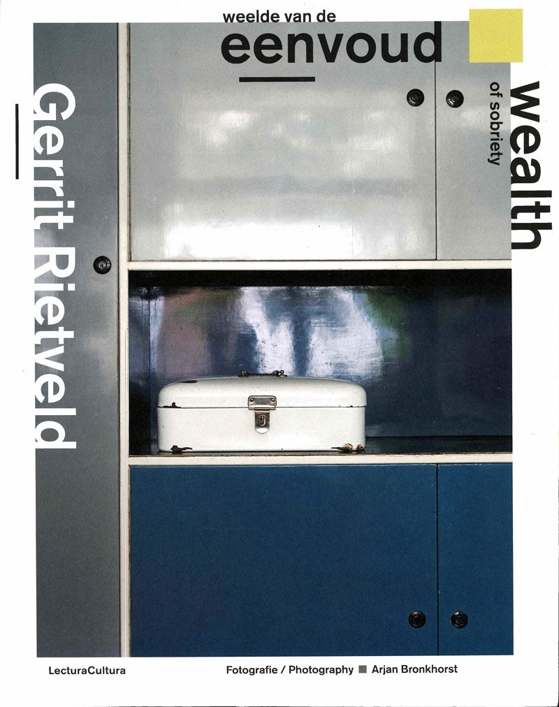 GERRIT RIETVELD - Wealth of Sobriety
