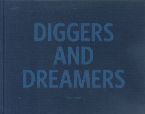 Diggers and Dreamers