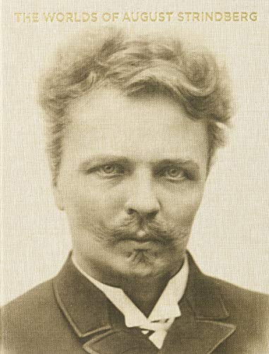 The Worlds of August Strindberg.