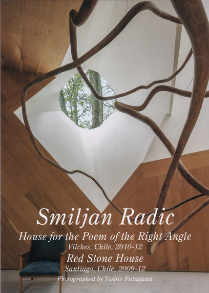 GA: Residential Masterpieces 21: Smiljan Radic: House for a Poem