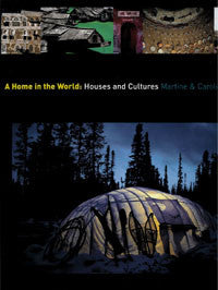A Home in the World: Houses and Cultures