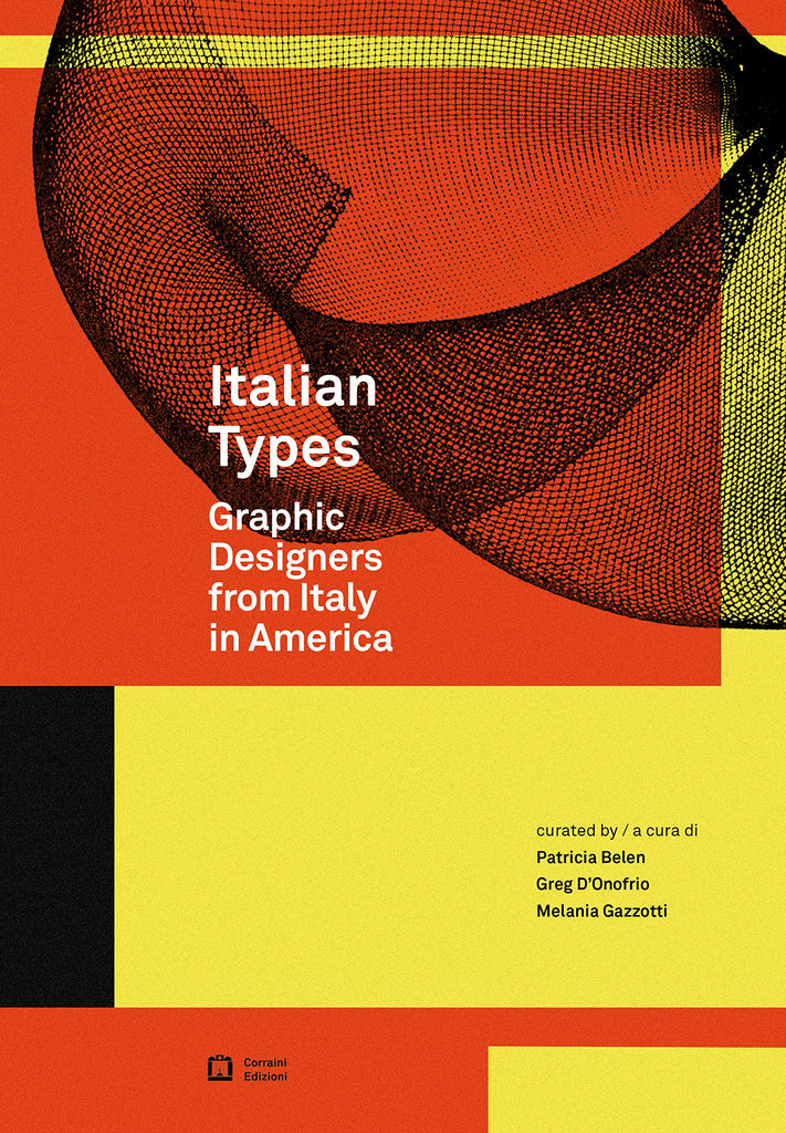 Italian Types - Graphic Designers From Italy In America
