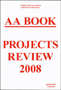 AA Book: Projects Review 2008