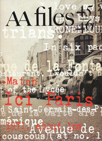 AA Files 45/46: Paris - Georges Perec
