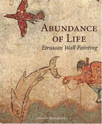 Abundance of Life: Etruscan Wall Painting