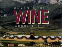 Adventurous Wine Architecture