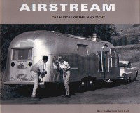 Airstream: The History of the Land Yacht