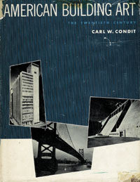 American Building Art: The Twentieth Century