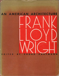 An American Architecture: Frank Lloyd Wright