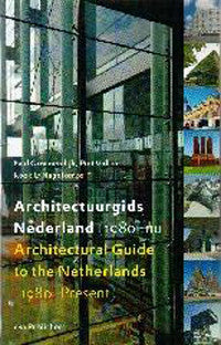 Architectural Guide to the Netherlands: 1980 to Present