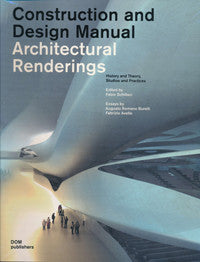 Architectural Rendering: Construction and Design Manuel