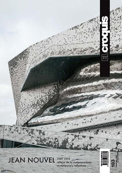 El Croquis 183: Jean Nouvel 2007–2016, Contemporary Reflections