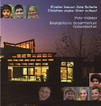 Children Make Their School - Peter Hubner:  Evangelische Gesamtschule Gelsenkirchen