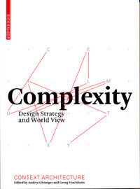 Context Architecture: Complexity - Design Strategy and World View