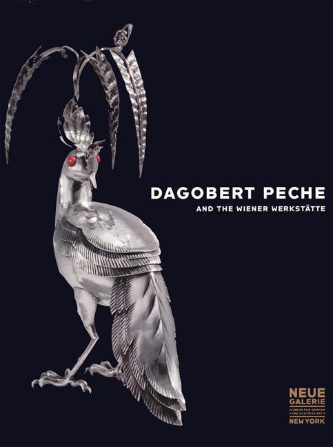 Dagobert Pêche And The Wiener Werkstatte