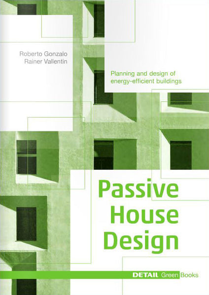 DETAIL Green Books: Passive House Design