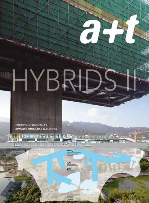 A+T Hybrids 2: Low-Rise Mixed-Use Buildings
