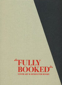 Fully Booked: Cover Art and Design for Books
