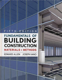 Fundamentals of Building Construction: Materials and Methods, Fifth Edition