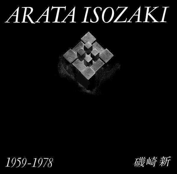 GA Architect: Arata Isozaki 1959-1978