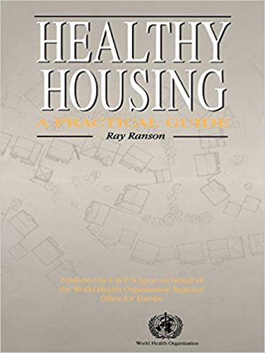 Healthy Housing: A Practical Guide