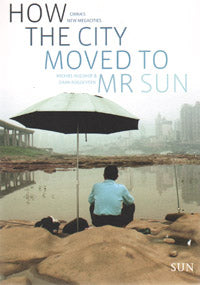 How The City Moved To Mr. Sun
