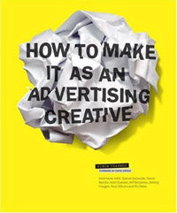 How to Make it as an Advertising Creativing