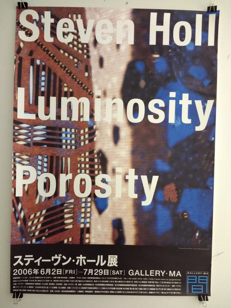 Steven Holl - Luminosity Porosity (Poster)