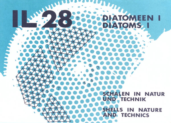 IL 28: Diatoms 1/Shells in Nature and Technics