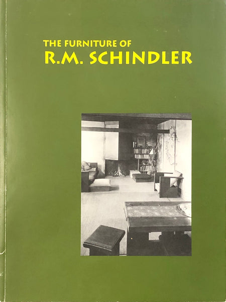 The Furniture of R.M. Schindler