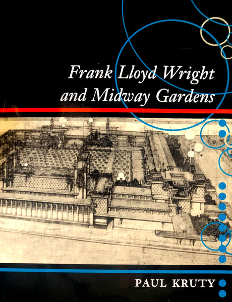 Frank Lloyd Wright and Midway Gardens