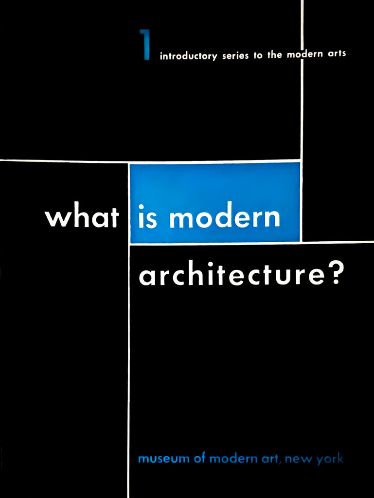 What is Modern Architecture