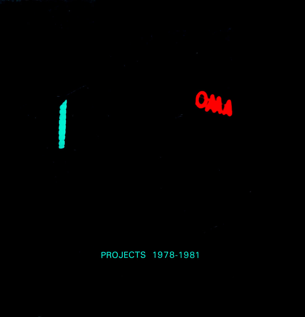 OMA : Projects 1978-1981