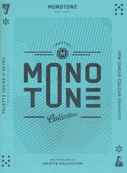 Palette 07: Monotone: New Single Colour Designs