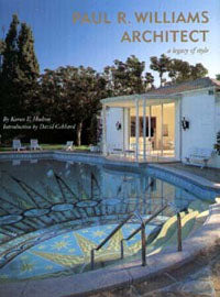 Paul R. Williams, Architect: A Legacy of Style
