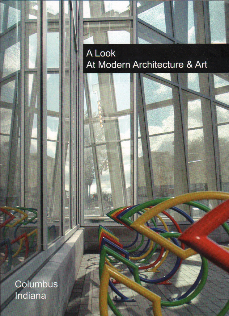 Columbus Indiana: A Look at Architecture & Art, Eighth Edition