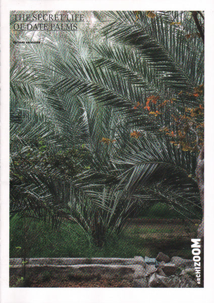 The Secret Life of Date Palms